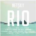 Rio by Netsky feat. Digital Farm Animals