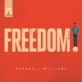 Freedom by Pharrell Williams