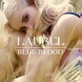 Blue Blood by Laurel