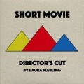 Short Movie (Director's Cut) by Laura Marling