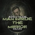Man Inside the Mirror (feat. Mn Fats) [Explicit] by Andrew Thomas