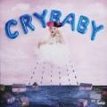 Cry Baby [Explicit] by Melanie Martinez