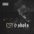 9 Shots [Explicit] by 50 Cent