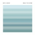 Walk the Wire by Boy & Bear