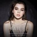 Love Myself by Hailee Steinfeld