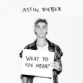 What Do You Mean? by Justin Bieber