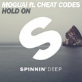 Hold On by MOGUAI ft. CHEAT CODES