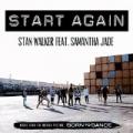 Start Again by Stan Walker feat. Samantha Jade