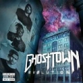 Evolution [Explicit] by Ghost Town