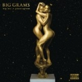 Big Grams [Explicit] by Big Grams