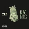 Da' Nic [Explicit] by T.I.