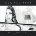 All For Love by Madison Beer