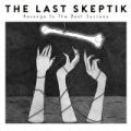 Revenge Is the Best Success [Explicit] by The Last Skeptik