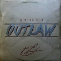 Outlaw (feat. Luke Combs) [Explicit] by Upchurch