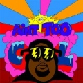 Ain't Too Cool by Lunchmoney Lewis