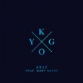 Stay by Kygo feat. Maty Noyes