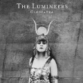 Cleopatra [Explicit] by The Lumineers