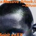 Ritual Spirit by Massive Attack