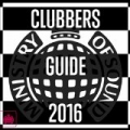 Clubbers Guide 2016 - Ministry of Sound by Various artists