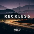 Reckless by Gareth Emery feat. Wayward Daughter