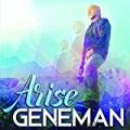 Arise by Geneman