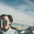 Holy Ghost [Explicit] by Modern Baseball