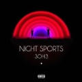 Night Sports [Explicit] by 3OH!3