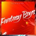 Fantasy Boys by Broncho