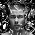 Last Year Was Complicated [Explicit] by Nick Jonas