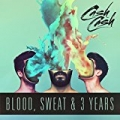 Blood, Sweat & 3 Years [Explicit] by Cash Cash