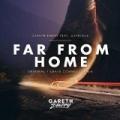 Far From Home by Gareth Emery feat. Gavrielle
