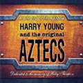 At the End of the Rainbow by Harry Young & the Original Aztecs