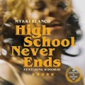 Highschool Never Ends [Explicit] by Mykki Blanco feat. Woodkid
