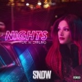 Nights (feat. W. Darling) [Explicit] by Snow Tha Product