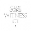 Witness [Explicit] by Clams Casino feat. Lil B