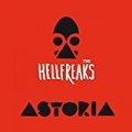 Astoria [Explicit] by The Hellfreaks