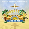 Live To Air by Wishbone Ash