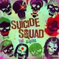 Suicide Squad: The Album [Explicit] by Various artists