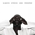 Always Strive And Prosper [Explicit] by A$AP Ferg