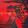 Sola by Becky G