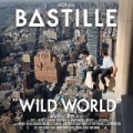Wild World (Complete Edition) [Explicit] by Bastille