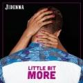 Little Bit More by Jidenna