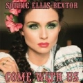 Come With Us (F9 Radio edit) by Sophie Ellis-Bextor