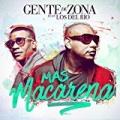 Mas Macarena by Gente de Zona feat. Los Del Río