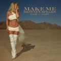 Make Me... (feat. G-Eazy) by Britney Spears feat. G-Eazy