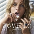 Cool Girl [Explicit] by Tove Lo