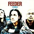 High by Feeder