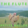 The Flute by Petite Meller