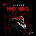 King Kong (Remix) [Explicit] by Vector