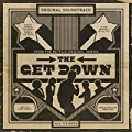The Get Down: Original Soundtrack From The Netflix Original Series (Deluxe Version) by Various